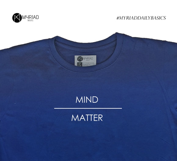 Round Neck T-Shirt - Mind Over Matter (Navy Blue)