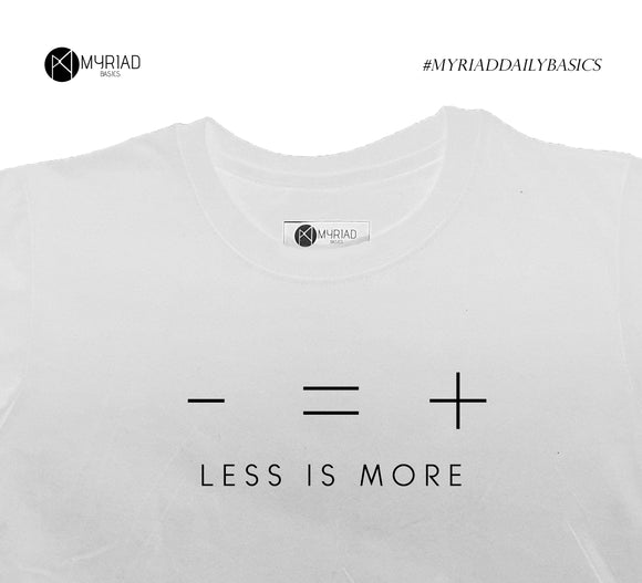 Round Neck T-Shirt - Less Is More (White)