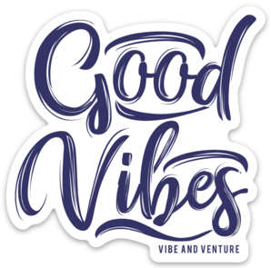 Vibe and Venture Good Vibes Sticker