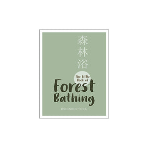 Little Book of Forest Bathing - MAULE & MAULE