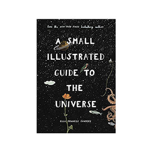 A Small Illustrated Guide to the Universe - MAULE & MAULE