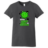Least Likely to Succeed Premium Ladies T-Shirt (2 colors)