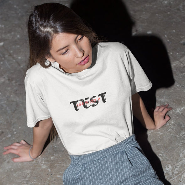 Life Is Not A Test SS Organic Tee Organic Cotton Tees Kreative Living