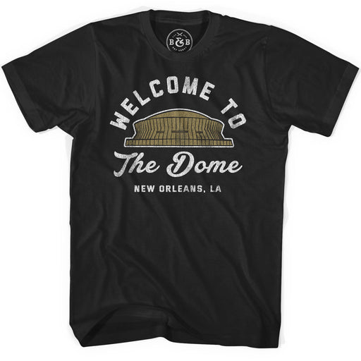 B&B Dry Goods Homegrown Louisiana NOLA Welcome To The Dome T-Shirt - Black