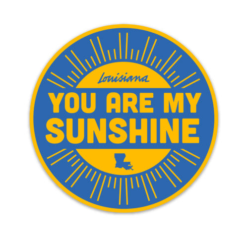 B&B Dry Goods Homegrown You Are My Sunshine Decal