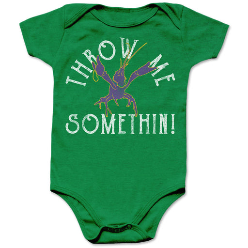 B&B Dry Goods Homegrown Louisiana Mardi Gras Throw Me Something Infant Onesie - Green