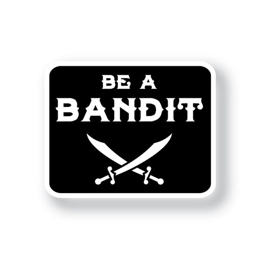 Bengals & Bandits Be A Bandit Die Cut Decal