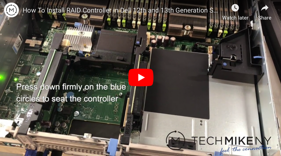 Video Blog: Installing a Controller in 12th and 13th & 14th generation Dell Servers