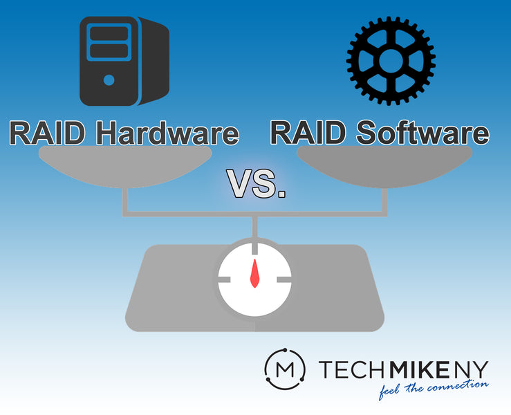 RAID Hardware vs. RAID Software.  What is the Difference?  Advantages & Disadvantages of Each