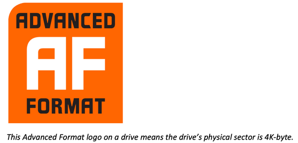This Advanced Format logo on a drive means the drive's physical sector is 4K-byte.