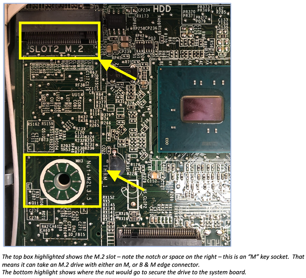 """The top box highlighted shows the M.2 slot – note the notch or space on the right – this is an """"M"""" key socket.  That means it can take an M.2 drive with either an M, or B & M edge connector.  The bottom highlight shows where the nut would go to secure the drive to the system board."""