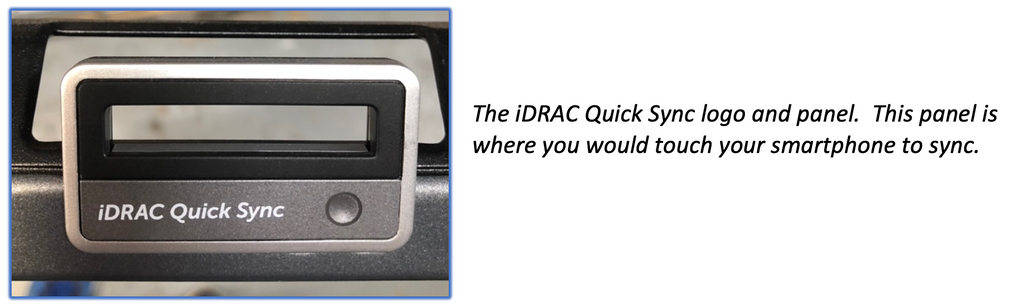 The iDRAC Quick Sync logo and panel.  This panel is where you would touch your smartphone to sync.