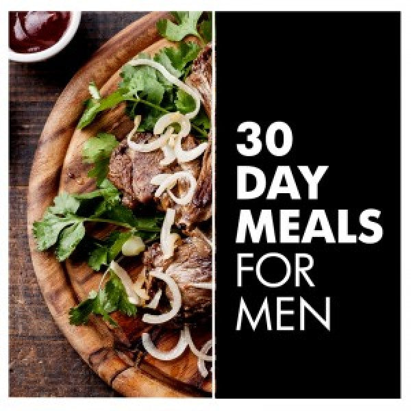 30 Day Meal Custom Plan for Men