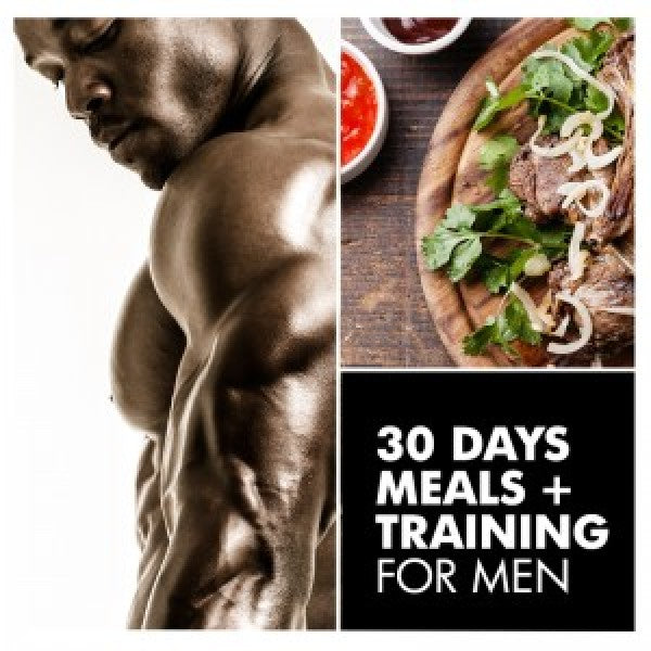 30 Day Custom Meal + Training Plan for Men