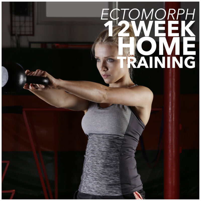 12 WEEK ECTOMORPH HOME TRAINING FOR WOMEN