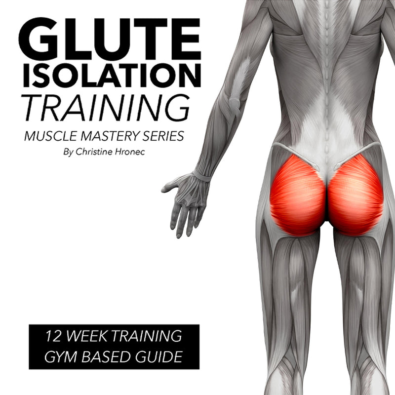 Glute Isolation Training