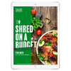 The 6WeekShred® - 6 Week Budget Paleo Shred for Men