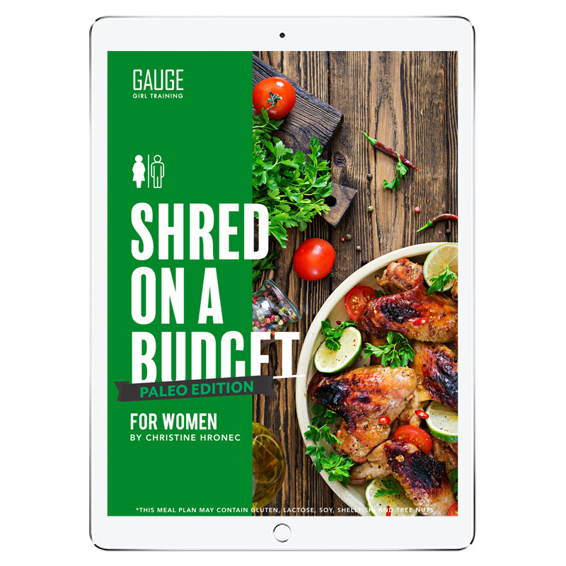 The 6WeekShred™ - 6 Week Budget Paleo Shred for Women