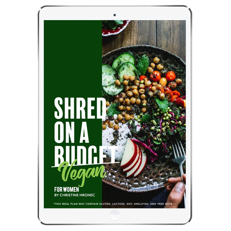 The 6WeekShred® - 6 Week Budget Vegan Shred for Women