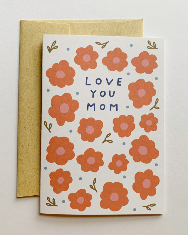 ALLIE BIDDLE Love You Mom Greeting Card