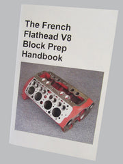 The French Flathead V8  - Block Prep Handbook