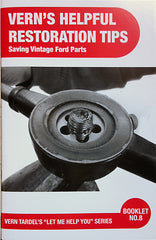 Vern's Helpful Restoration Tips - Saving Vintage Ford Parts Book #8