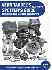 Vern Tardel Spotter's Guide - Ford Electrical Service Parts - Book#1