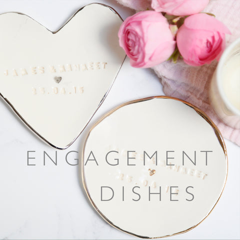 Engagement Dishes