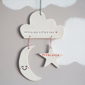 Personalised Dream Big Little one Cloud, moon and star hanging decoration