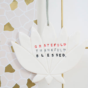 Grateful, Thankful, Blessed Lotus Flower hanging decoration