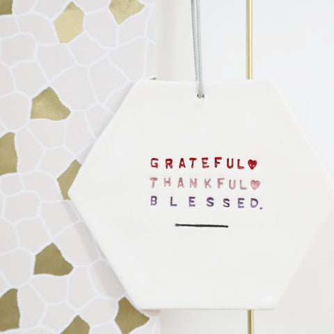 Grateful, Thankful, Blessed Hexagon hanging decoration