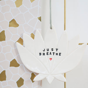 Just Breathe Lotus Flower hanging decoration