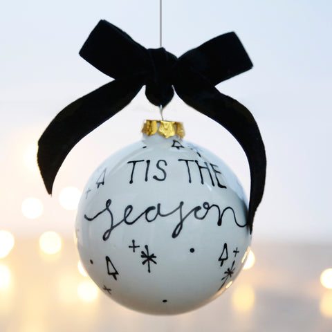 Modern and Stylish Ceramic Bauble featuring the Christmas Lyrics 'Tis The Season