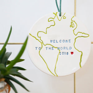 Welcome to the World Globe hanging decoration
