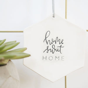 Home Sweet Home Hexagon hanging decoration