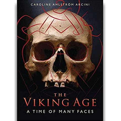 The Viking Age: A Time with Many Faces