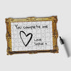 Pikkii framed drawing blank jigsaw puzzle with a message saying You Complete Me