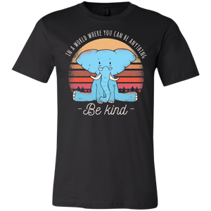 Be Kind Elephant T-Shirt - Giving Gecko Giving Back To Animal Rescue Charities