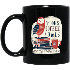 Books, Coffee & Owls Are My Happy Place Mug Mugs - Giving Gecko Giving Back To Animal Rescue Charities