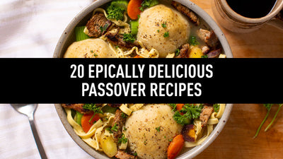 20 Epically Delicious Passover Recipes