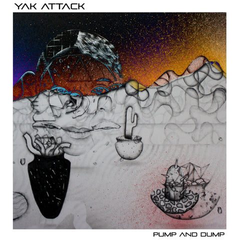 album cover yak attack pump and dump