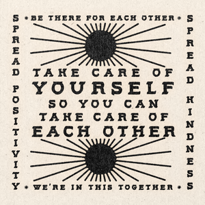 'Take Care Of Yourself' Print