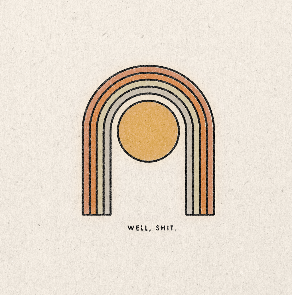 'Well, Shit' Print