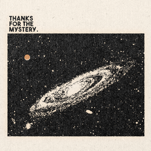 'Thanks For The Mystery' Print