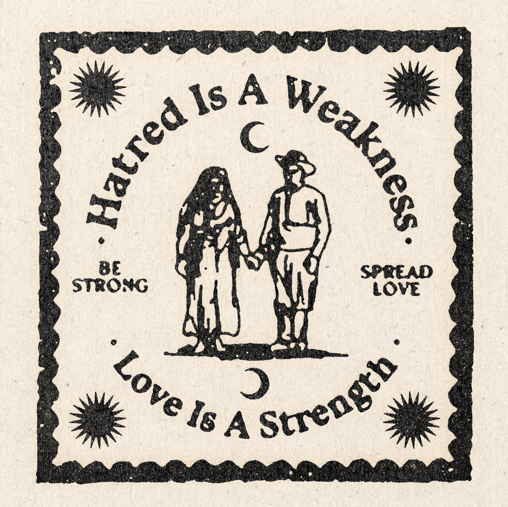 'Hatred Is A Weakness no. 2' Print