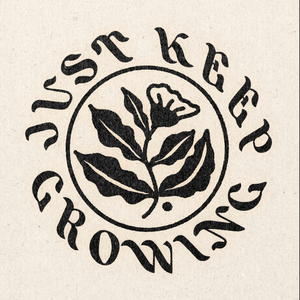 'Just Keep Growing No. 3' Print