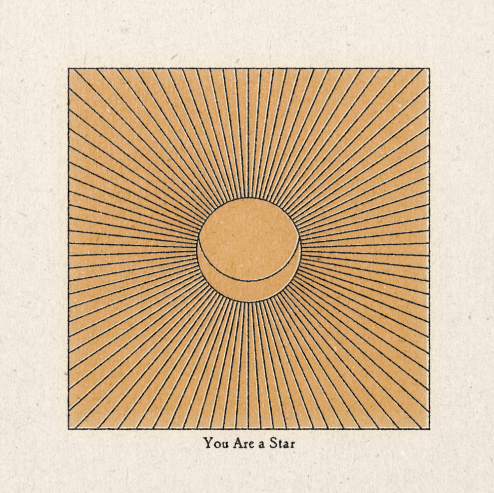 'You Are A Star' Print