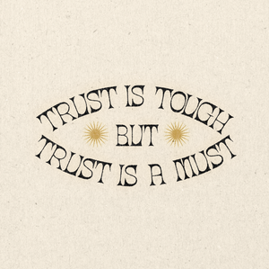 'Trust Is Tough' Print