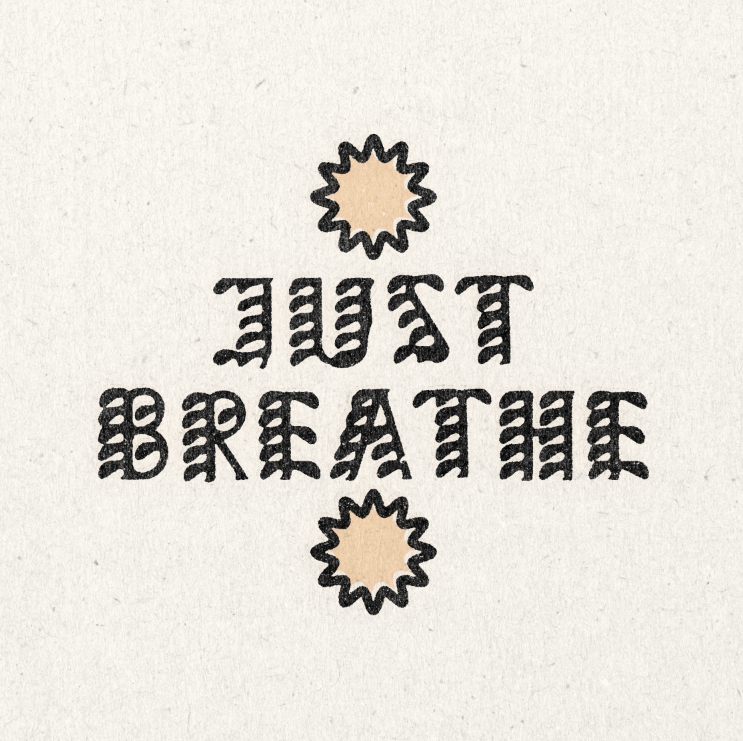 'Just Breathe' Print