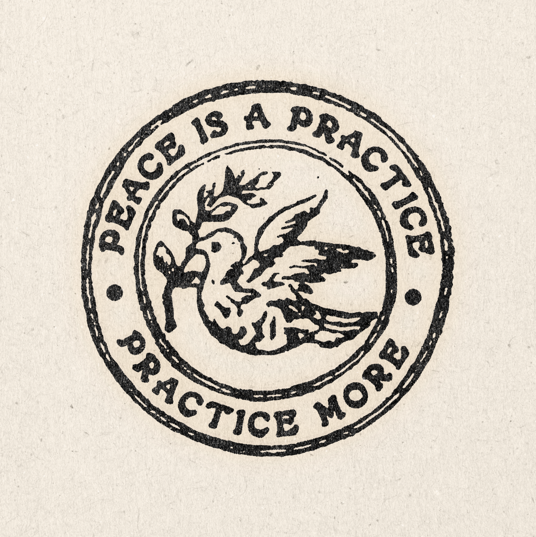 'Peace is a Practice' Print